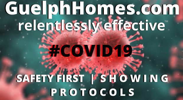 GuelphHomes.com COVID-19 | Safety First SHOWING Protocols